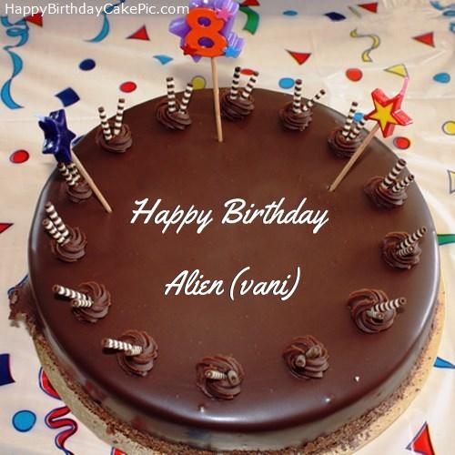 Stupendous 8Th Chocolate Happy Birthday Cake For Alien Vani Funny Birthday Cards Online Elaedamsfinfo