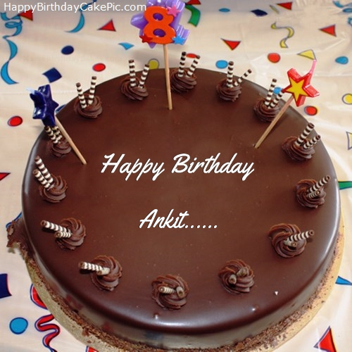 Birthday Cake Images With Name Ankit : 8th Chocolate Happy Birthday Cake For Ankit......