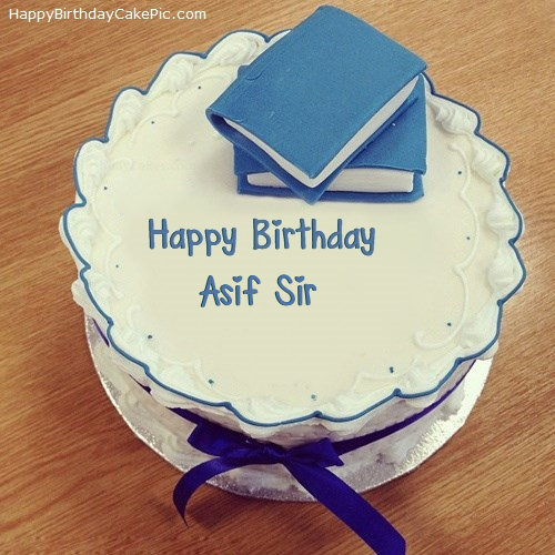 Cake Images For Sir : Books Birthday Cake For Asif Sir
