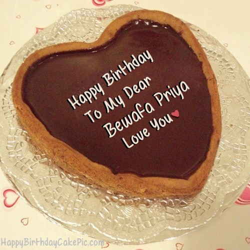 Cake Pic Priya : Chocolate Heart Birthday Cake For Lover For Bewafa Priya