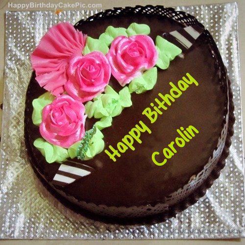 Birthday Cake Images With Name Madhu : Chocolate Birthday Cake For Carolin