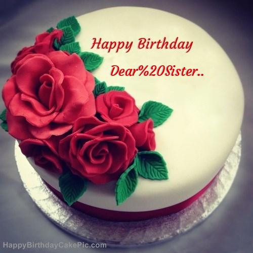 Roses Birthday Cake For Dear Sister