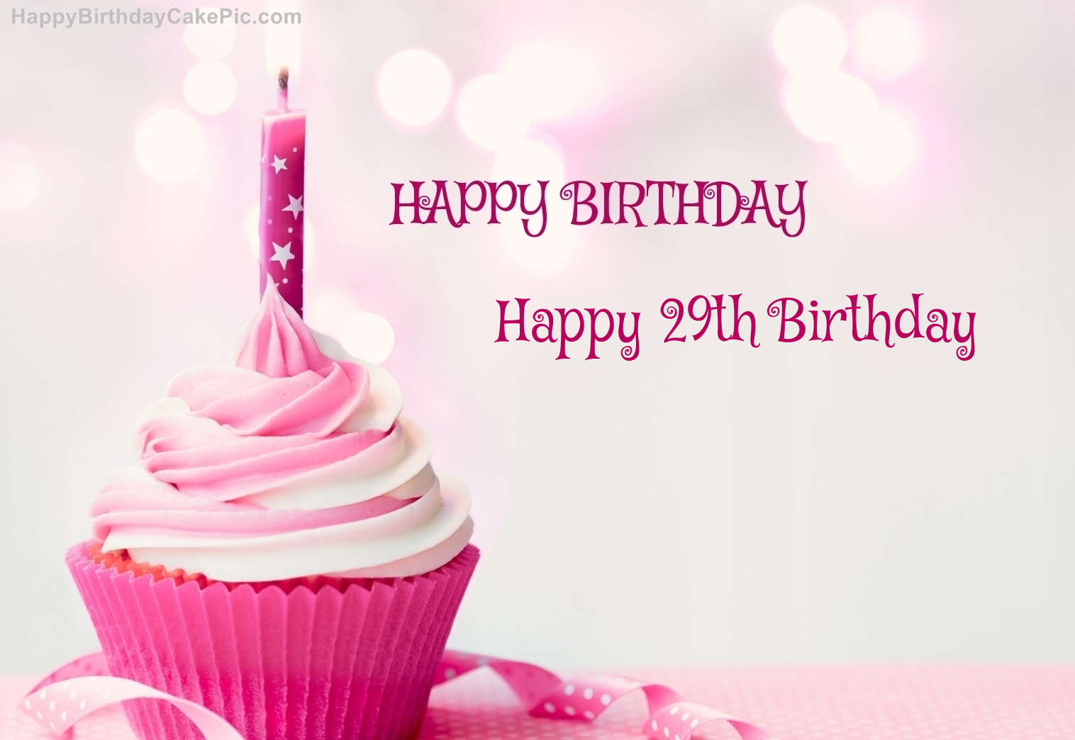 Happy Birthday Cupcake Candle Pink Cake For Happy 29th Birthday