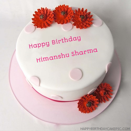 Birthday Cake Images With Name Himanshu : Happy Birthday Cake For Himanshu Sharma