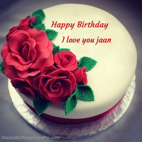 Roses Birthday Cake For I love you jaan