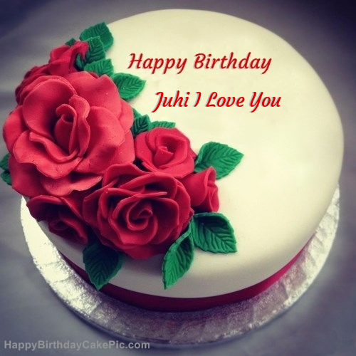 Swell Roses Birthday Cake For Juhi I Love You Personalised Birthday Cards Rectzonderlifede
