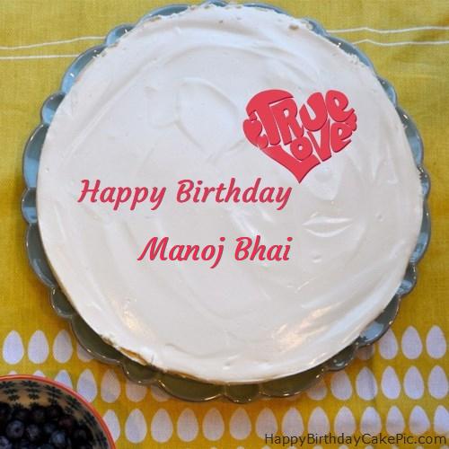 Fabulous Happy Birthday Cake For Manoj Bhai
