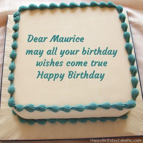 Happy Birthday Maurice Cake