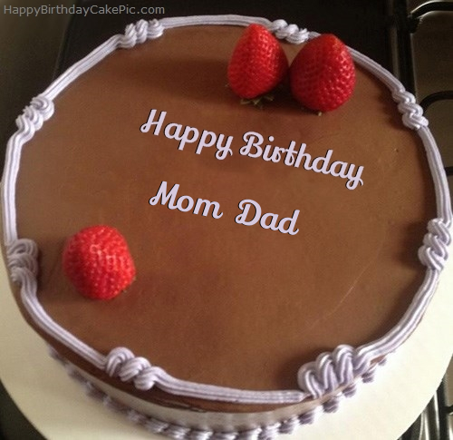 Anniversary Cake Pic For Mom Dad : Chocolate Strawberry Birthday Cake For Mom Dad