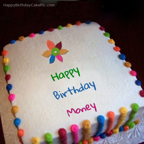 Colorful Birthday Cake For Money