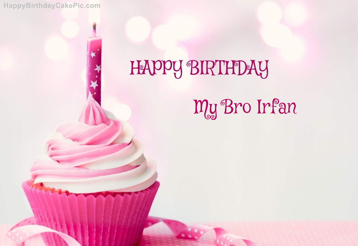 Happy Birthday Cupcake Candle Pink Cake For My Bro Irfan