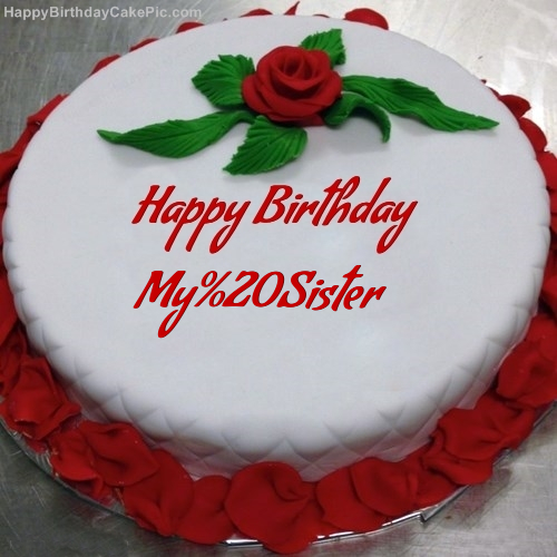 Red Rose Birthday Cake For My Sister