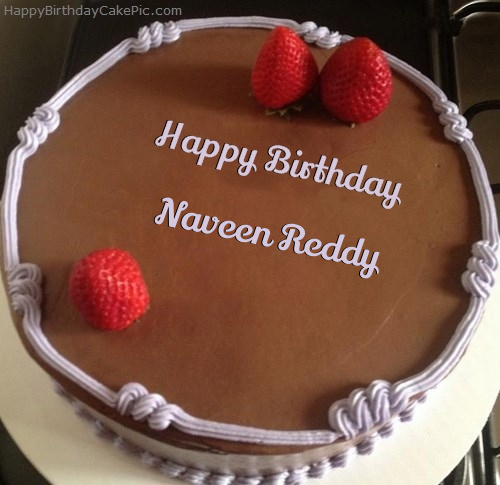 Cake Images With Name Naveen : Chocolate Strawberry Birthday Cake For Naveen Reddy