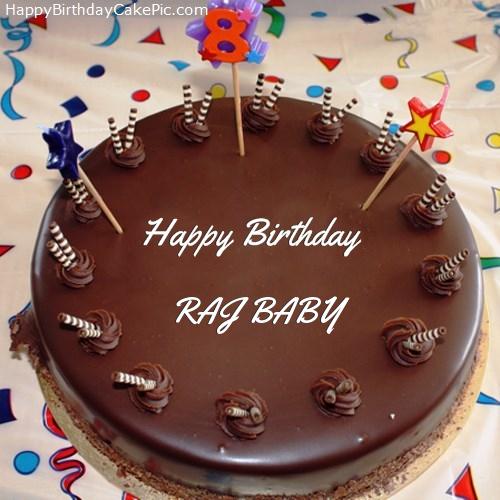 8th Chocolate Happy Birthday Cake For Raj Baby