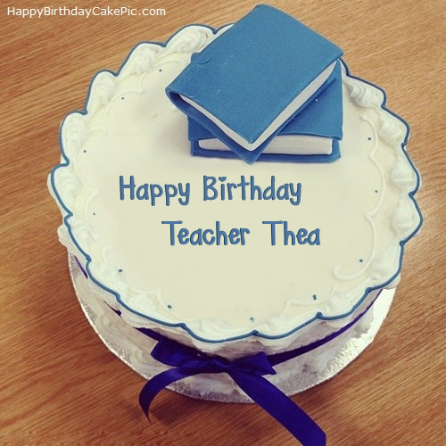 Birthday Cake Teacher With Name