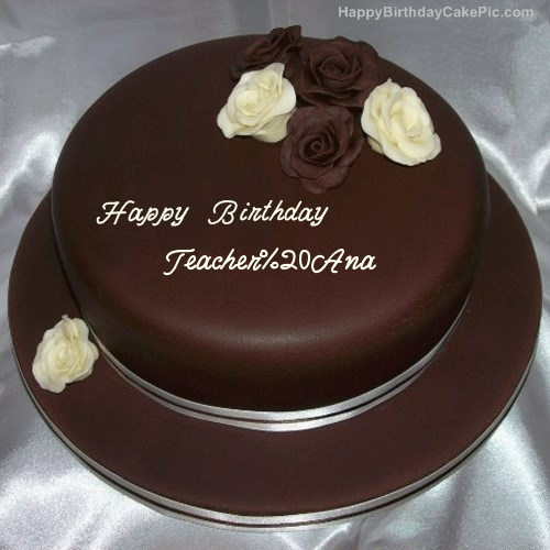 Rose Chocolate Birthday Cake For Teacher Ana