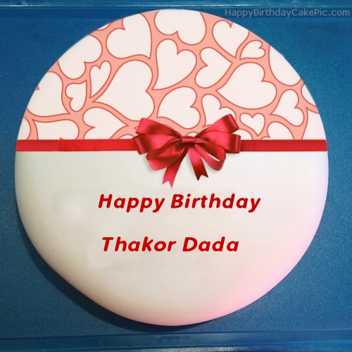 Birthday Cake For Thakor Dada
