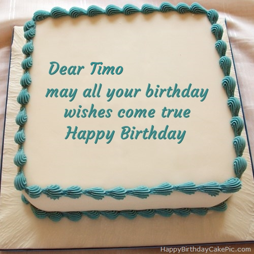 Happy Birthday Cake For Timo
