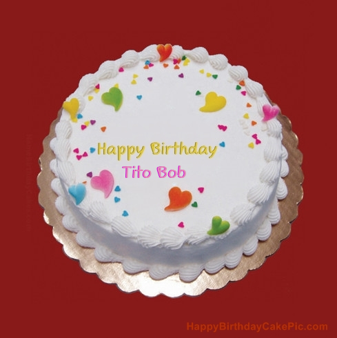 Colorful Birthday Cake For Tito Bob - Happy birthday bob cake