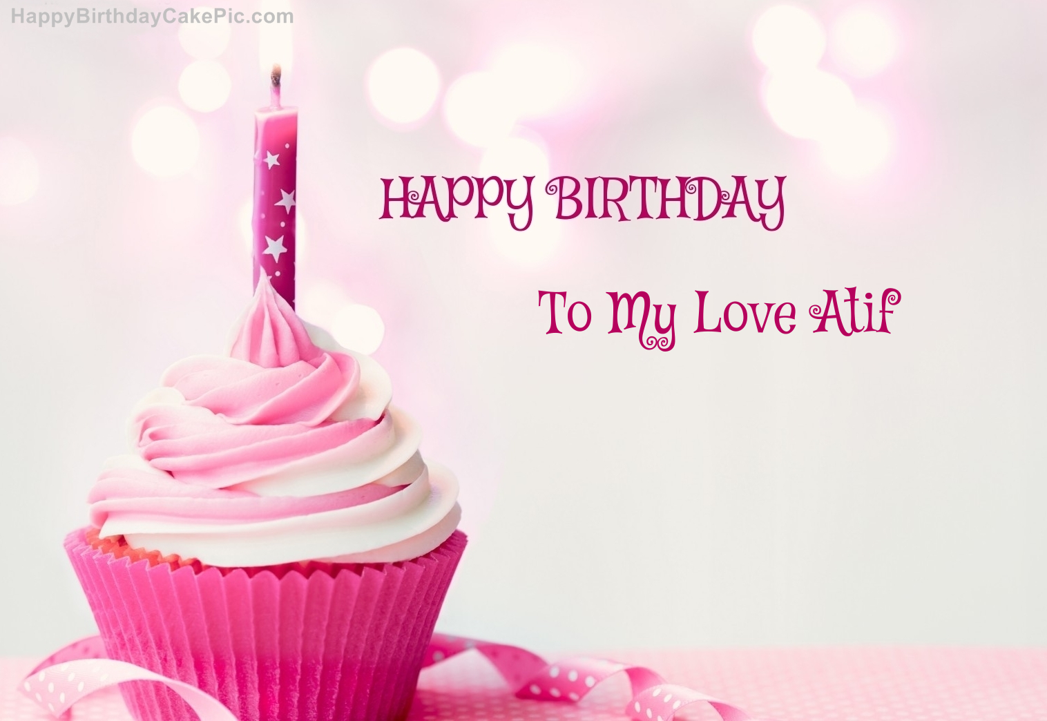 Happy Birthday Cupcake Candle Pink Cake For To My Love Atif