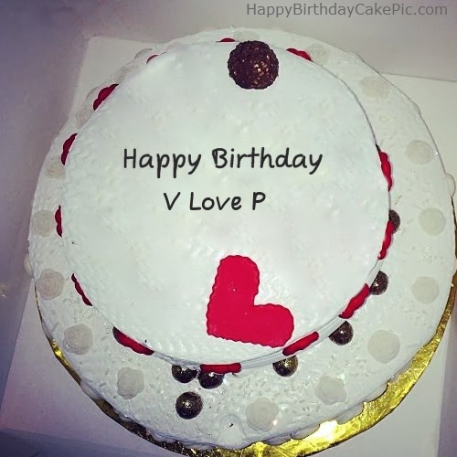 V Love P Birthday Write Name On Round Happy
