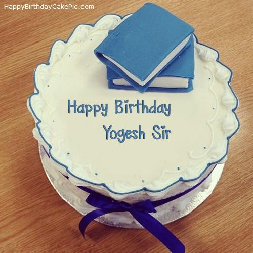 Happy Birthday Yogesh Sir Cake Images Imaganationface Org